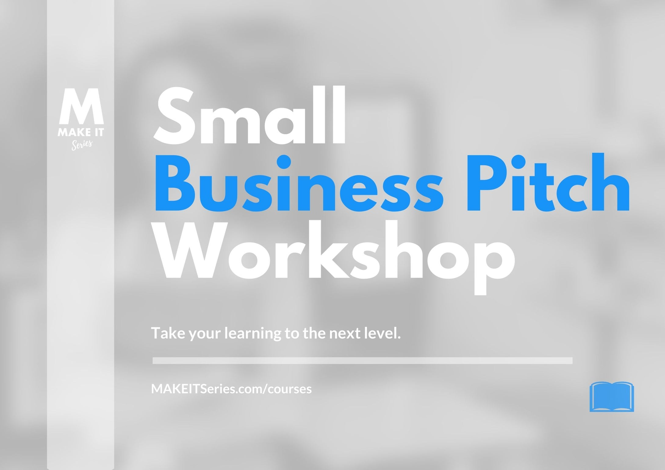 Small Business Pitch Workshop
