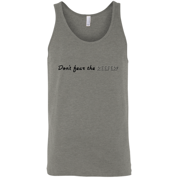 Don't Fear the Reefer - Bella + Canvas Unisex Tank - Herban Apparel