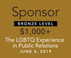"Sponsorship — Bronze Level — ""The LGBTQ Experience in Public Relations"" event 06/06/19"