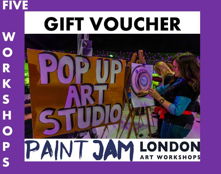GIFT VOUCHER - 5 WORKSHOPS! - PAINT JAM LONDON