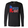 Raised Right Long Sleeve