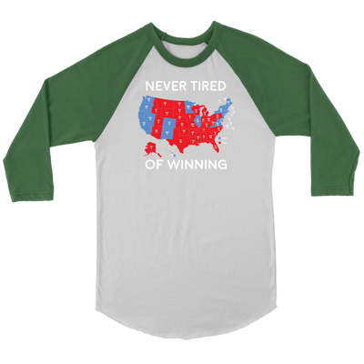 Never Tired Of Winning Raglan Long Sleeve