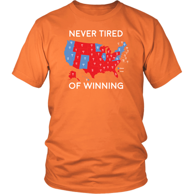 Never Tired Of Winning T-Shirt