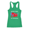 Never Tired Of Winning Racerback Tank