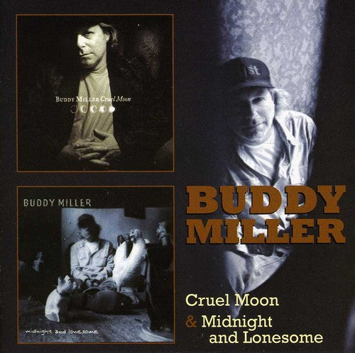 Buddy Miller ‎– Cruel Moon / Midnight And Lonesome (*NEW-2 CD Set) Two brilliant albums on Two CDs
