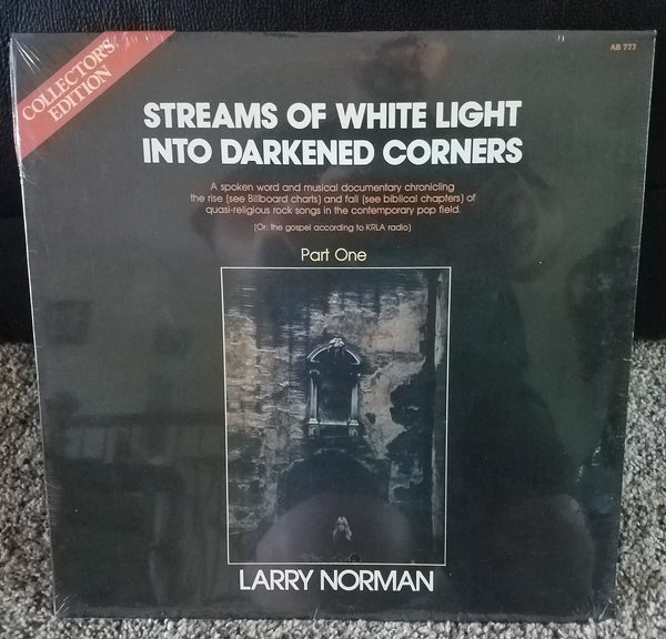 Larry Norman - Streams Of White Light Into Darkened Corners (*NEW-FACTORY SEALED-VINYL, 1977, Creative Sound AB 777)