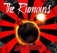 THE RUMOURS - HOT BANG (*NEW-CD, 2018, Kivel Records)