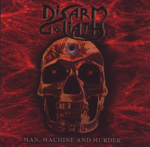 Disarm Goliath ‎– Man, Machine And Murder (Pre-Owned CD, 2008, Casket Records Import) NWOBHM - amazing