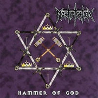 MORTIFICATION - HAMMER OF GOD + 6 Bonus Tracks (*NEW-GOLD DISC CD, 2008, Metal Mind) elite remaster