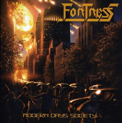 Fortress ‎– Modern Days Society (Pre-Owned CD, 2013, Thrashing Madness Productions) THRASH/Speed Metal!