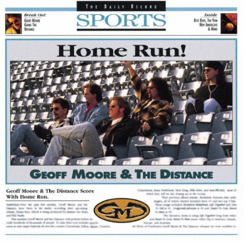 Geoff Moore and The Distance ‎– Home Run (*NEW-CD)