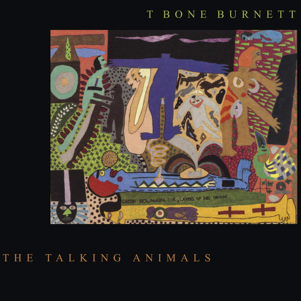 T Bone Burnett ‎– The Talking Animals (*NEW-CD, 2020, Music on CD) Classic Christian Rock Remastered Reissue