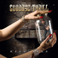 Goodbye Thrill ‎– Keepsakes (*NEW-CD, 2010, Kivel Records) mainstream melodic rock *Almost sold out