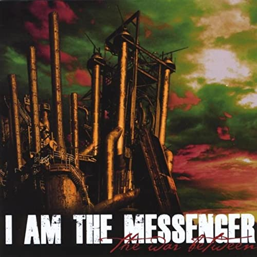 I Am The Messenger ‎– The War Between (*NEW-CD, 2011, Bombworks)