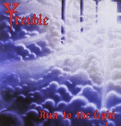 Trouble ‎– Run To The Light (*NEW-CD, 2018, Hellion) Import - Reissue