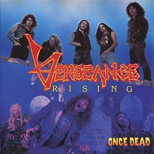 Vengeance Rising ‎– Once Dead (*Pre-Owned, 1990, Intense Records) Original Issue
