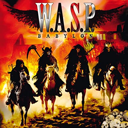 W.A.S.P. ‎– Babylon (*NEW-CD, 2015) Brilliant Christian Metal
