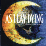 As I Lay Dying - Shadows Are Security (Pre-owned CD, 2005, Metal Blade)
