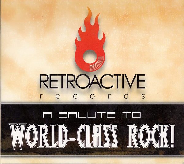 VARIOUS ARTISTS COMPILATION: A SALUTE TO WORLS CLASS ROCK (*NEW-CD, Retroactive Records, 2009) 4 Radio edits/18 tracks Saint, Bride, Kreyson +