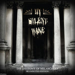 MY SILENT WAKE-THE ANATOMY OF MELANCHOLY - 2013 Digipak (Seventh Angel)