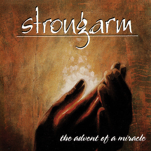 STRONGARM - THE ADVENT OF A MIRACLE (*Used-CD, 1997, Solid State)