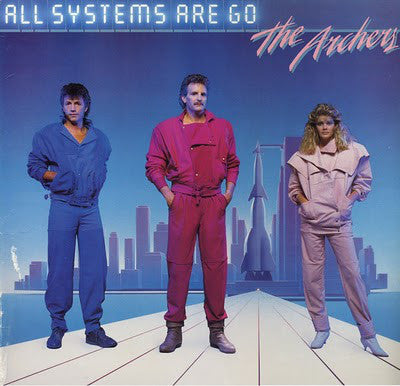 The Archers ‎– All Systems Are Go (*Used-Vinyl, 1984, Light) Superb CCM Power Pop