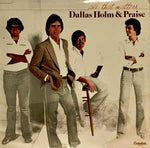 Dallas Holm & Praise ‎– All That Matters (*Used-Vinyl, 1979, Greentree) CCM classic!