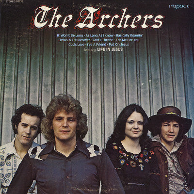 The Archers ‎– The Archers (Life In Jesus) (*Used-Vinyl, 1973, Impact) Amazing Jesus Rock!
