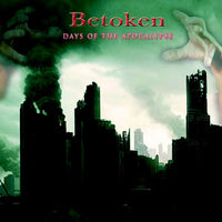 BETOKEN - DAYS OF THE APOCALYPSE (*NEW-CD, 2011, Steelheart Records)