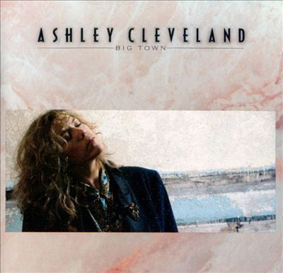 Ashley Cleveland ‎– Big Town (*NEW-CD, 1991, Atlantic) cut-out / elite rock