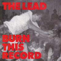 THE LEAD - BURN THIS RECORD (*NEW-CD, 1989, R.E.X.) Factory Sealed