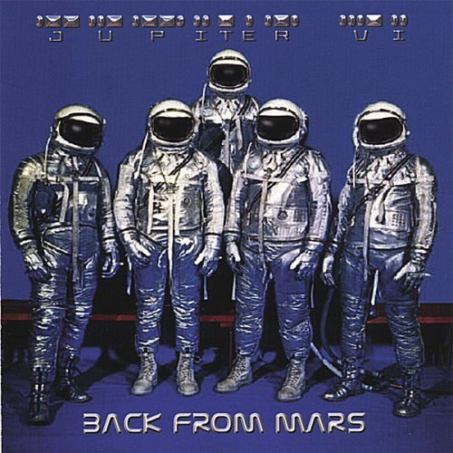 JUPITER VI - BACK FROM MARS (*NEW-CD, 2006, Retroactive Records) Jimmy Brown Deliverance *Last Copies!