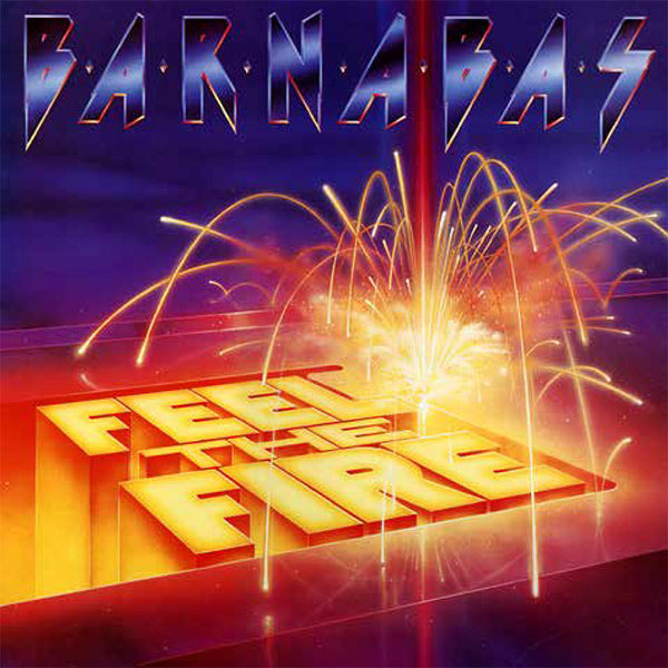 BARNABAS - FEEL THE FIRE (*Used-Vinyl, 1984, Light Records)