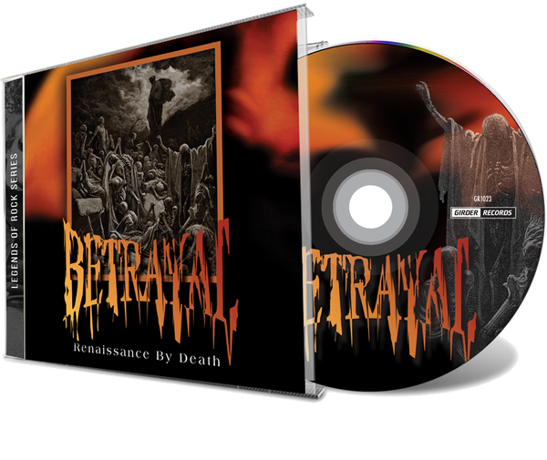 BETRAYAL - RENAISSANCE BY DEATH + bonus tracks (*NEW-CD, 2019, Girder)