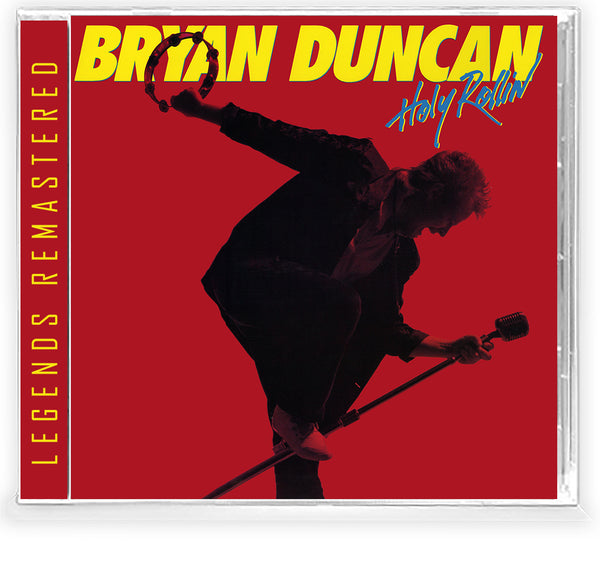 BRYAN DUNCAN - HOLY ROLLIN' (*NEW-CD, 2021, Retroactive Records) Remastered Sweet Comfort Band Vocalist *Keaggy *PRE-ORDER