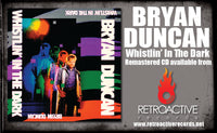 BRYAN DUNCAN - WHISTLIN' IN THE DARK (*NEW-CD, 2021, Retroactive) Remastered Sweet Comfort Band Vocalist *PRE-ORDER
