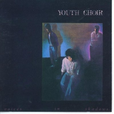 YOUTH CHOIR - VOICES IN SHADOWS + SHADES OF GREY (2000, M8) *NEW-CD