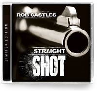 ROB CASTLES - STRAIGHT SHOT (*NEW-CD, 2019, Girder) AOR/Southern Rock ala Lynyrd Skynyrd / early Mylon Lefevre