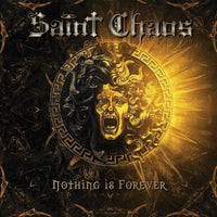 Saint Chaos ‎– Nothing Is Forever (*NEW-CD, 2019, Arkeyn Steel) USA Rare Power Prog Metal!