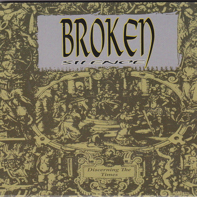 BROKEN SILENCE - DISCERNING THE TIMES (CD) David Zaffiro produced (Bloodgood)