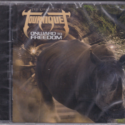 TOURNIQUET - ONWARD TO FREEDOM (2014) (Rhino Edition)