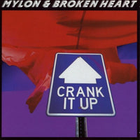 Mylon & Broken Heart ‎– Crank It Up (*Used-CD, 1990, Star Song)