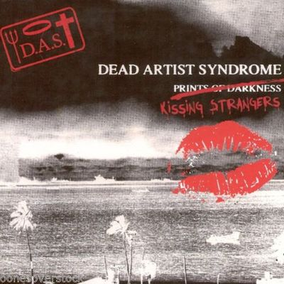 DEAD ARTIST SYNDROME - KISSING STRANGERS (CD, 2015, Indie)