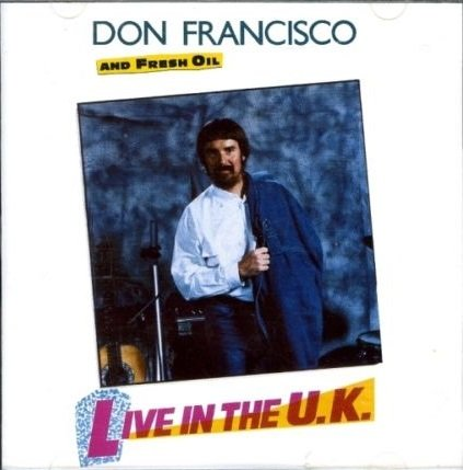 DON FRANCISCO - LIVE IN THE UK (*Used-CD, Window Records)