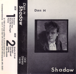 DAN H - SHADOW (*Demo Tape, 1988) For fans of 77's/Choir/Daniel Amos