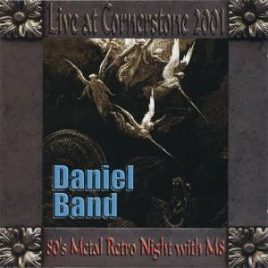 DANIEL BAND - LIVE AT CORNERSTONE FESTIVAL (*NEW-CD, 2001, Magdalene Records)