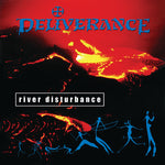 DELIVERANCE - RIVER DISTURBANCE (Legends Remastered) (*NEW-CD, 2018, Retroactive Records) *PRE-ORDER