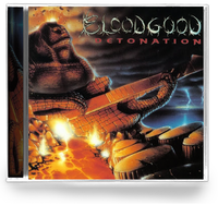 BLOODGOOD - DETONATION (Special Edition) (*NEW-CD, B. Goode Records 2019) Remastered by Axeman David Zaffiro
