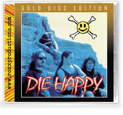 DIE HAPPY - DIE HAPPY (GOLD DISC) (*NEW-CD, 2020, Roxx) Remastered!