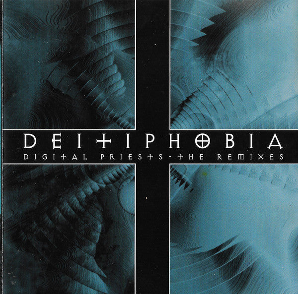 DEITIPHOBIA - DIGITAL PRIESTS - THE REMIXES (*NEW-CD, 1998. Flaming Fish)